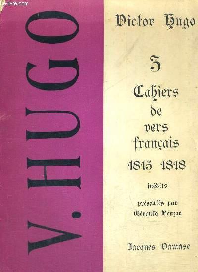 CAHIERS DE VERS FRANCAIS - 1815 -1818 - INEDITS