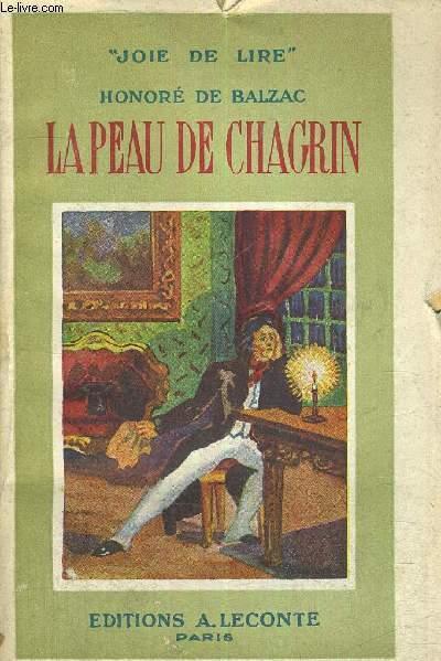 LA PEAU DE CHAGRIN - JOIE DE LIRE