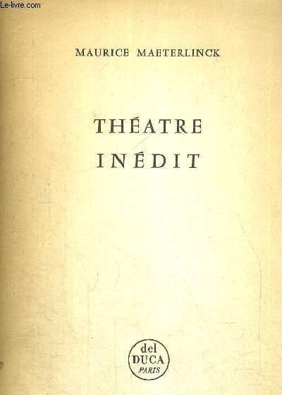 THEATRE INEDIT