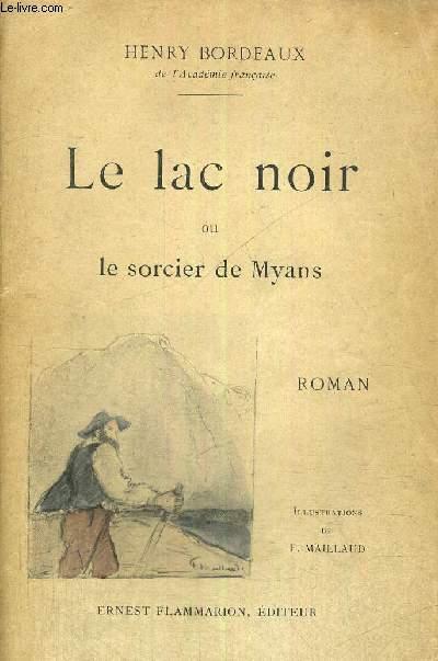 LE LAC NOIR OU LE SORCIER DE MYANS