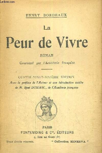 LA PEUR DE VIVRE - ROMAN COURONNE PAR L'ACADEMIE FRANCAISE - 86 E EDITION