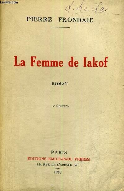 LA FEMME DE IAKOF -  9E EDITION