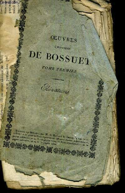 OEUVRES CHOISIES DE BOSSUET - 14 VOLUMES - TOME 1 - TOME 3 - TOME 5 - TOME 9 - TOME 14 - TOME 15 - TOME 16 - TOME 17 - TOME 19 - TOME 20 - TOME 21