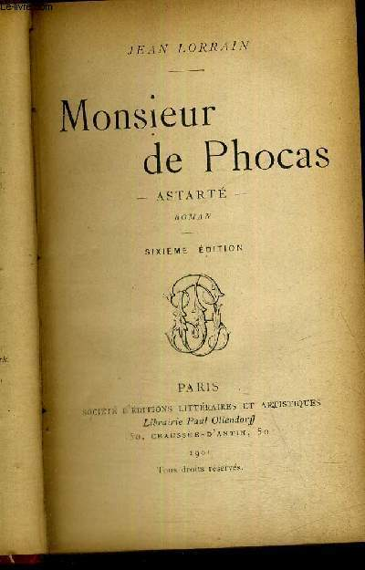 MONSIEUR DE PHOCAS - ASTARTE - 6EME EDITION  + ENVOI DE L'AUTEUR