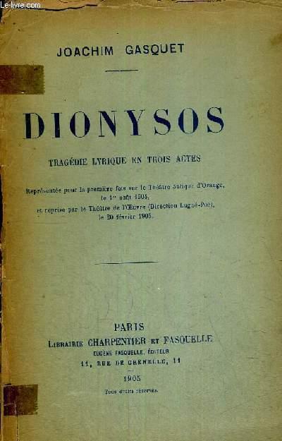 DIONYSOS - TRAGEDIE LYRIQUE EN 3 ACTES + ENVOI DE L'AUTEUR
