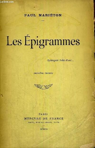 LES EPIGRAMMES - 10E EDITION - EXEMPLAIRE N°1532 + ENVOI DE L'AUTEUR