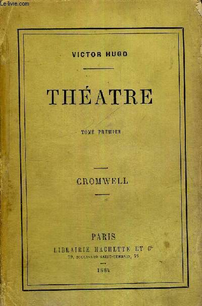 THEATRE - TOME 1 - CROMWELL