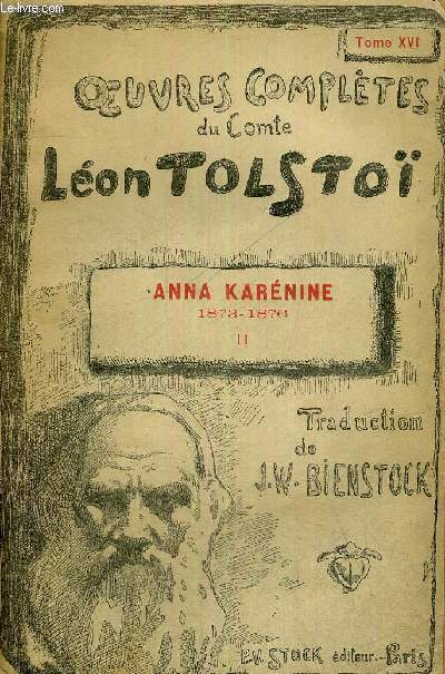 OEUVRES COMPLETES DU COMTE LEON TOLSTOI - TOME 2 - ANNE KARENINE 1873-1876