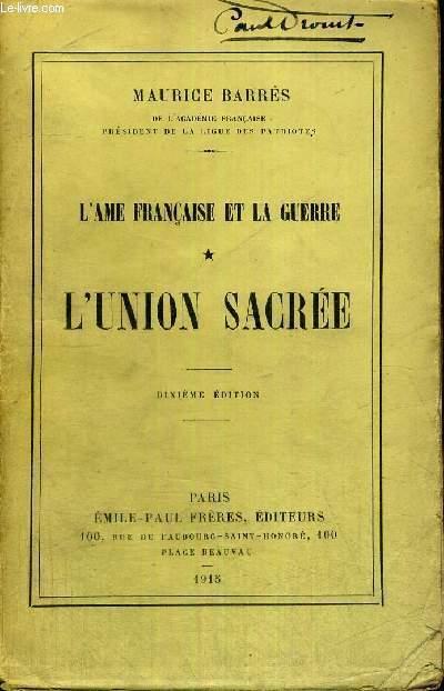 L'AME FRANCAISE ET LA GUERRE - L'UNION SACREE - JUSTIFICATION DU TIRAGE N° 4978