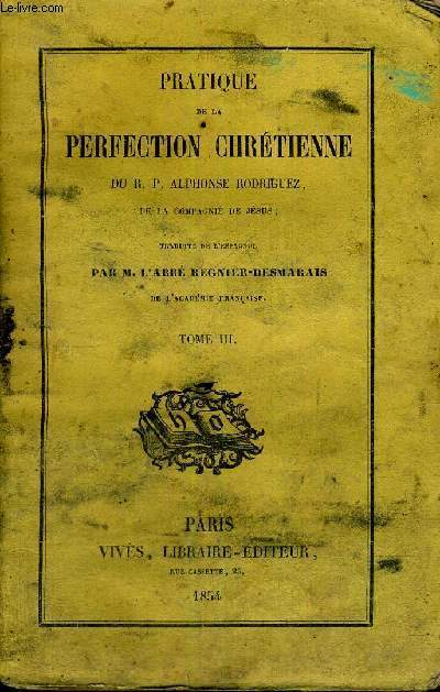 PRATIQUE DE LA PERFECTION CHRETIENNE- TOME 3