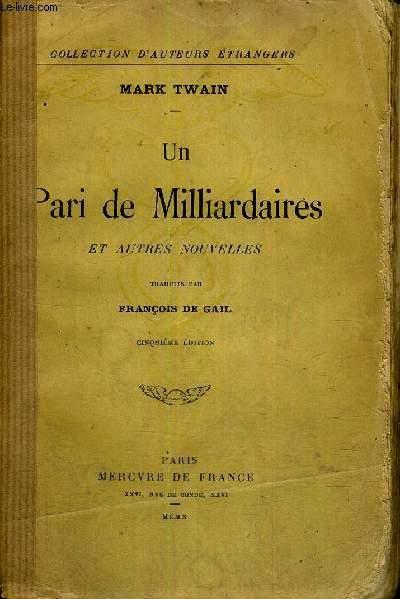 UN PARI DE MILLIARDAIRES - ET AUTRES NOUVELLES