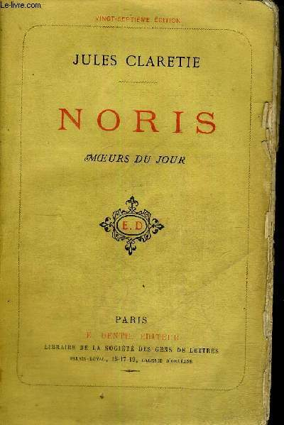 NORIS - MOEURS DU JOUR