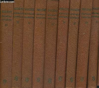 OEUVRES COMPLETES DE MOLIERE - 10 VOLUMES -TOMES 1 A 4- TOMES 6 A 11