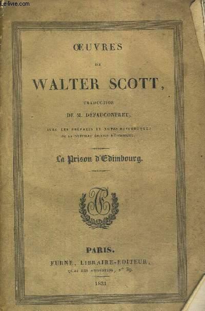 OEUVRES DE WALTER SCOTT - LA PRISON D'EDIMBOURG