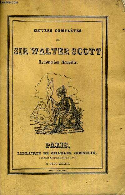 OEUVRES COMPLETES DE SIR WALTER SCOTT - TOME 83E