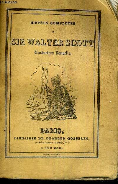 OEUVRES COMPLETES DE SIR WALTER SCOTT - TOME 82
