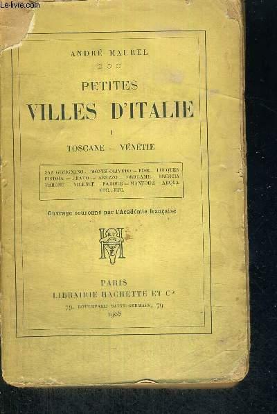 PETITES VILLES D'ITALIE  - TOSCANES - VENETIE - TOME 1