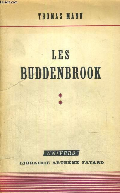 LES BUDDENBROOK  - TOME 2 - LE DECLIN D'UNE FAMILLE