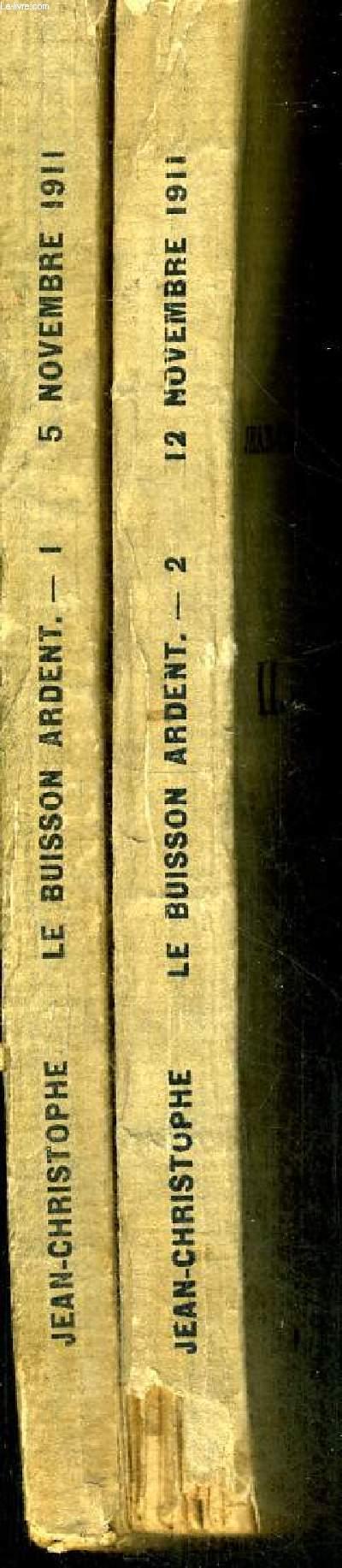 LE BUISSON ARDENT -  JEAN CHRISTOPHE - III. LA FIN DU VOYAGE - 2 VOLUMES - TOMES 1 ET 2