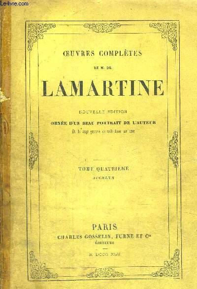 OEUVRES COMPLETES DE M. DE LAMARTINE - TOME 4 - JOCELYN