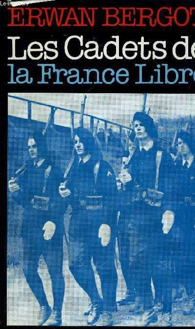 LES CADETS DE LA FRANCE LIBRE