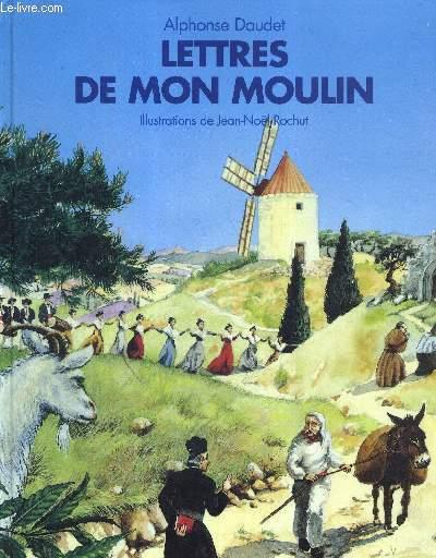 LETTRES DE MON MOULIN - L'HISTOIRE ILLUSTREE