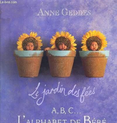 LE JARDIN DES FEES - A,B, C... L'ALPHABET DE BEBE