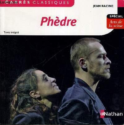 PHEDRE - CARRES CLASSIQUE - TEXTE INTEGRAL - SPECIAL ARTS DE LA SCENE