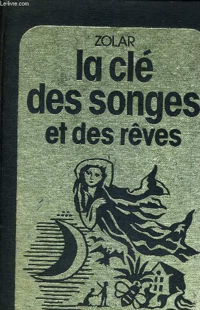 LA CLE DES SONGES ET DES REVES