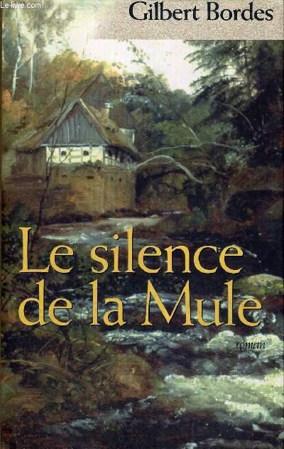 LE SILENCE DE LA MULE