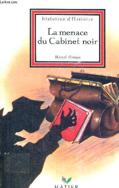LA MENACE DU CABINET NOIR