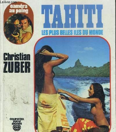 TAHITI - LES PLUS BELLES ILES DU MONDE - COUP D'OEIL SUR LE MONDE