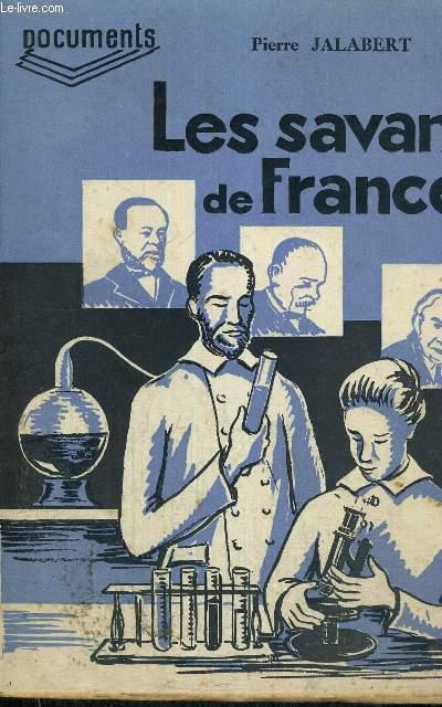 LES SAVANTS DE FRANCE