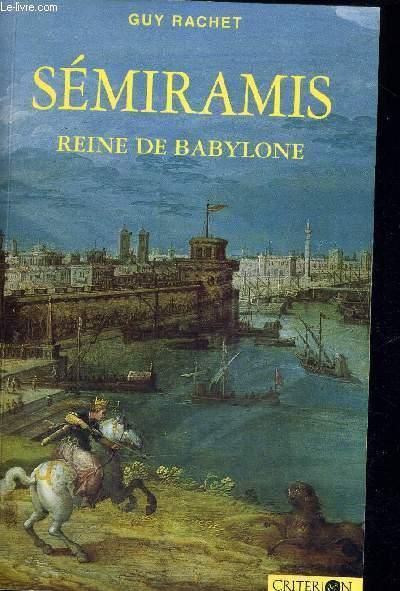 SEMIRAMIS - REINE DE BABYLONE