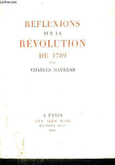 REFLEXIONS SUR LA REVOLUTION DE 1789 - EXEMPLAIRE N°1208
