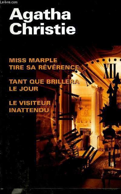 MISS MARPLE TIRE SA REVERENCE - TANT QUE BRILLERA LE JOUR - LE VISITEUR INATTENDU
