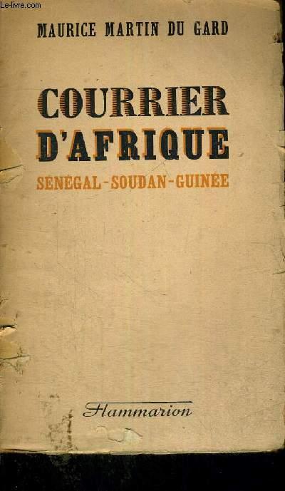 COURRIER D'AFRIQUE - SENEGAL - SOUDAN - GUINEE - NOUVELLE EDITION