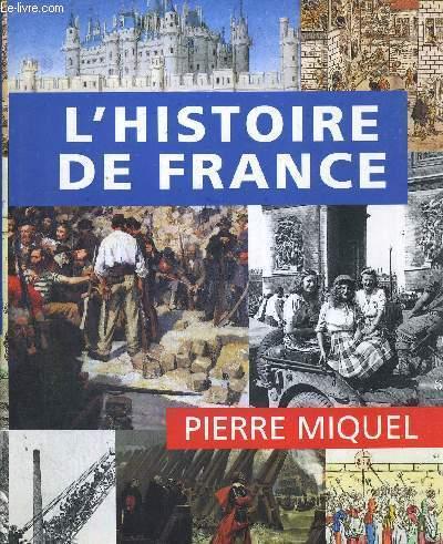 L'HISTOIRE DE FRANCE - LE GRAND LIVRE