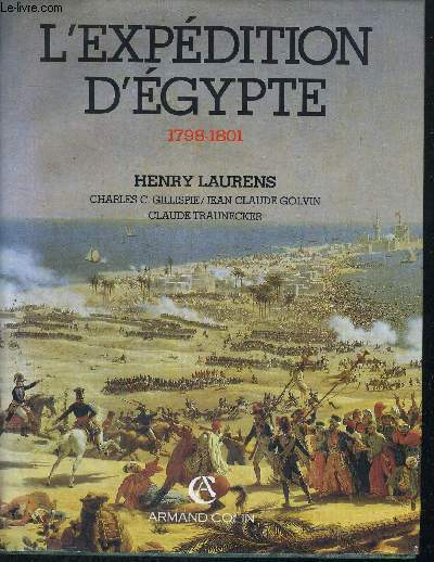 L'EXPEDITION D'EGYPTE - 1798-1801