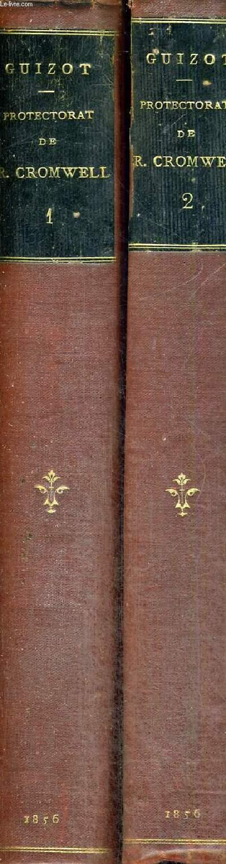 HISTOIRE DU PROTECTORAT DE RICHARD CROMWELL ET DU RETABLISSEMENT DES STUART - 2 VOLUMES - TOMES 1 ET 2