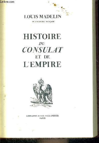HISTOIRE DU CONSULAT ET DE L'EMPIRE - TOME 2 - L'ASCENSION DE BONAPARTE