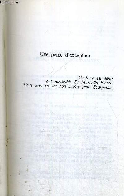 UNE PEINE D'EXCEPTION - LA SEQUENCE DES CORPS