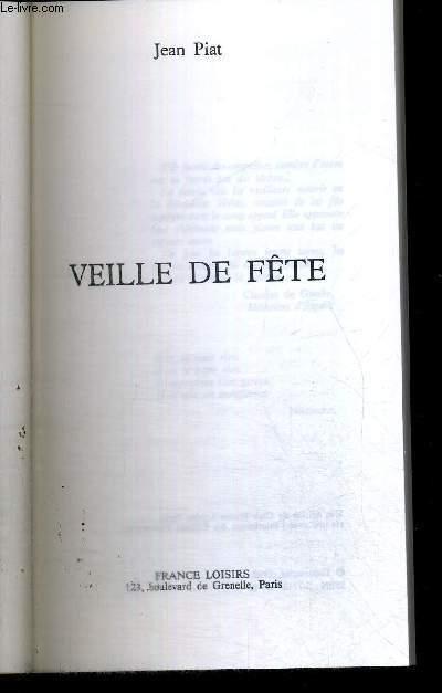 VEILLE DE FETE