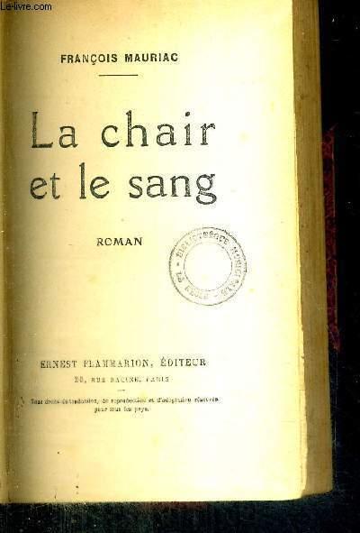 LA CHAIR ET LE SANG