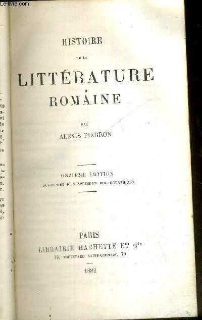 HISTOIRE DE LA LITTERATURE ROMAINE - 11E EDITION - HISTOIRE UNIVERSELLE