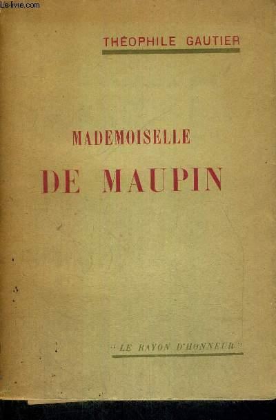 MADEMOISELLE DE MAUPIN - LE RAYON D'HONNEUR - EXEMPLAIRE N°21