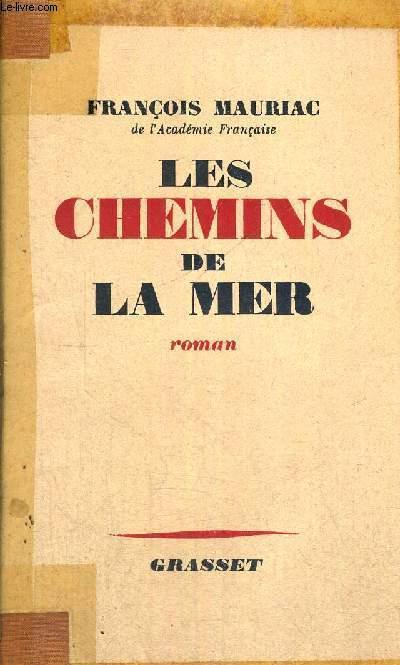 LES CHEMINS DE LA MER