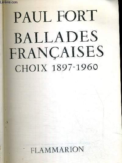 BALADES FRANCAISES - CHOIX 1897-1960