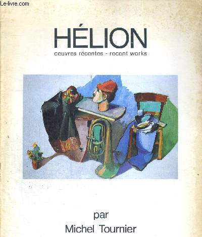 HELION - OEUVRES RECENTES - RECENT WORKS
