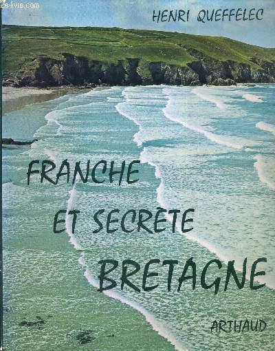 FRANCHE ET SECRETE BRETAGNE